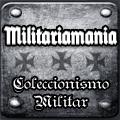 Militariamania coleccionismo militar