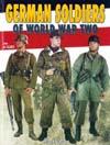 German Soldiers of World War Two : Historie & Collections