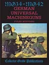 MG-34 - MG-42: German Universal Machine Guns