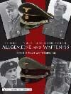 The Collectors Guide to Cloth Headgear of the Allgemeine and Waffen-SS