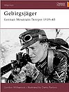 GEBIRGSJAGER : German Mountain Trooper 1939-45 (Warrior)