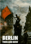 Berlin Then and Now, (Tony Le Tissier . Ed. After the Battle) - Militaria Wehrmacht Info